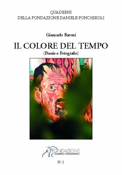 Il colore del tempo, poesie e foto di Giancarlo Baroni | MARGUTTE