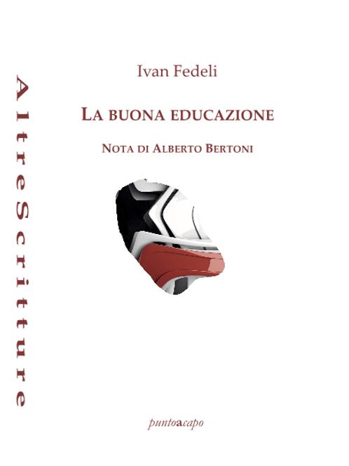 La buona educazione - Ivan Fedeli | puntoacapo